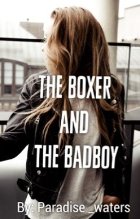 The Boxer and the Badboy by paradise_waters