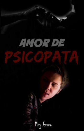 Amor de Psicopata //Rubén// [Termianda]