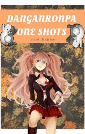 DanganRonpa Reader One Shots by not_hajime