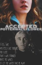 Accepted by potterwallflower