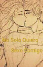 No Solo Quiero Sexo Contigo by oliwisita