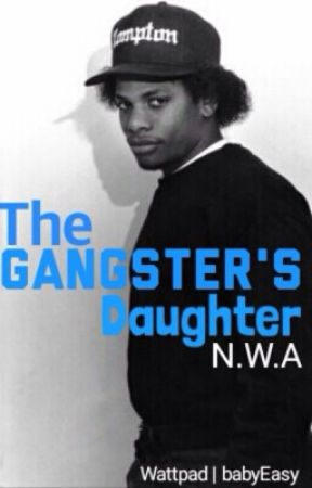 A Gangster Daughter Eazy E The Call And The Funeral Wattpad