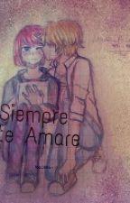 Siempre Te Amare by BelekiriMorita