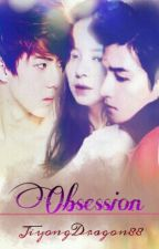 Obsession by JiyongDragon88