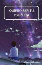Quiero Ser Tu Estrella [ASTRO YAOI] EDITANDO by GalletaChinaConSwag