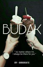 BUDAK by girlbeats