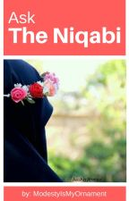 Ask The Niqabi by ModestyIsMyOrnament