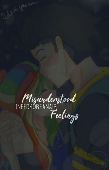 Misunderstood Feelings(soarindash)