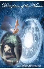 Daughters Of The Moon by WaterfallOfDiamonds