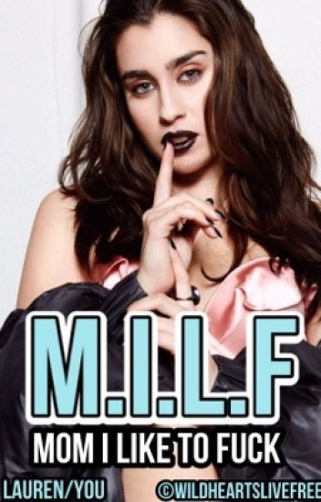 MILF (Lauren/You)