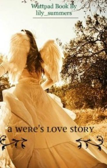 A WERE'S LOVE STORY by lily_summers
