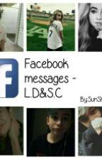 Facebook Messages -L.D&S.C  by SunShine1xx
