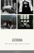 asthenia by summmernights