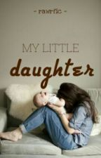 My Little Daughter by rawrfic