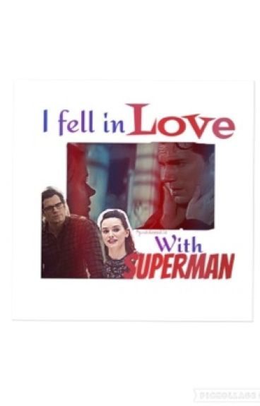 I fell in love with Superman❥