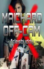 MAICHARD OFF CAM by friesbuddy