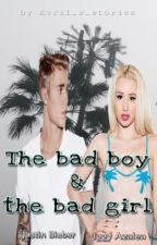 The Bad Girl & The Bad Boy [With Justin Bieber&Iggy Azalea]-FINALIZATA by Avril_s_stories