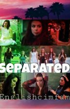 Separated (Cimorelli) by englishcimfam