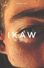 Ikaw by parengtofu