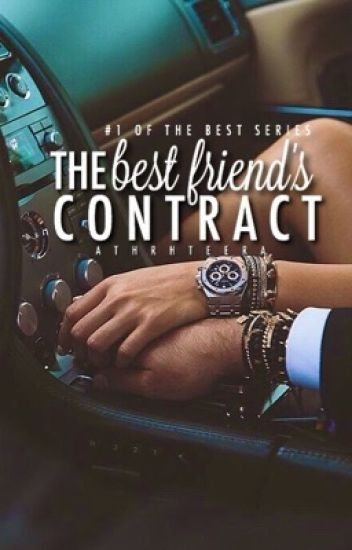The Best Friend's Contract || #Wattys2017