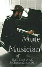 Mute Musician (Ziall Horlik) AU by BriannaLynnC98