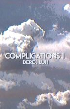 Complications | D.L [completed] by lordwillinluh