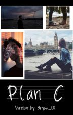 Plan C by Brysia_00