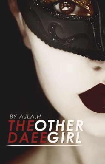 The Other Daae Girl || Phantom Of The Opera Fanfiction ||