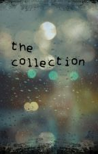 The Collection by hownwhy