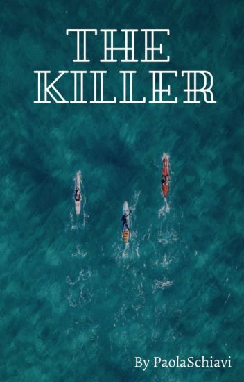 The Killer (#Wattys2016)