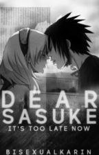 Dear Sasuke • SasuSaku Threeshot by hanaa-san