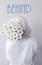 Behind (fini-en correction) by ninapg44