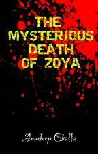 The Mysterious Death Of Zoya by AnudeepChalla