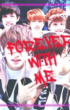 FOREVER WITH ME.(VKOOK FANFICTION) by TAEHYUNGALIENFANGIRL
