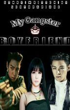 My GANGSTER Boyfriend ♥ (On-Going) by senyorariane