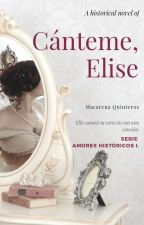 Cánteme, Elise by Abigaid
