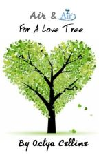 Air & Air For A Love Tree by OctyaCelline