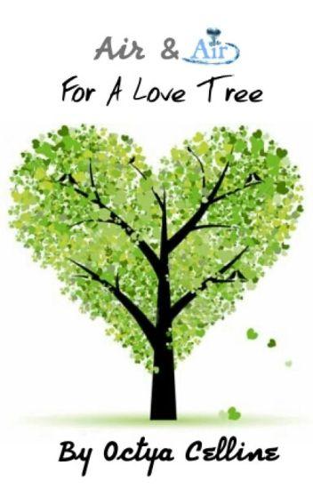 Air & Air For A Love Tree