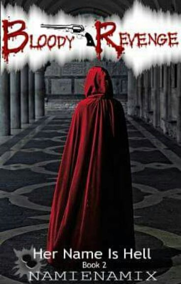 HNIH 2: The Bloody Revenge