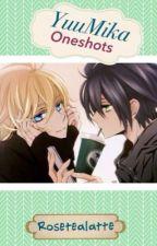 YuuMika: OneShots by rosetealatte