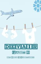 Devair Part. 2 (Completed) by poutatou