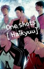 One Shots [Haikyuu] PL by Estonisoa