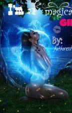 I'm a magical girl (Dutch) by authoress-Freak
