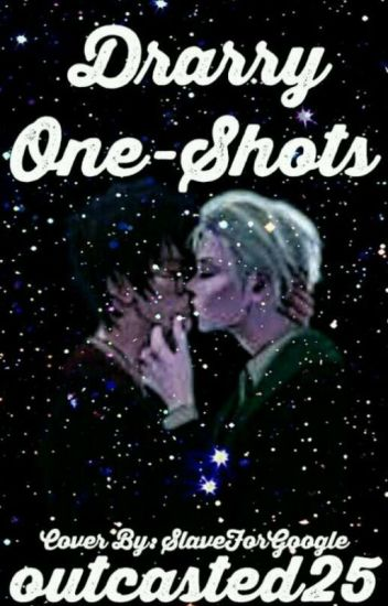 Drarry One-shots