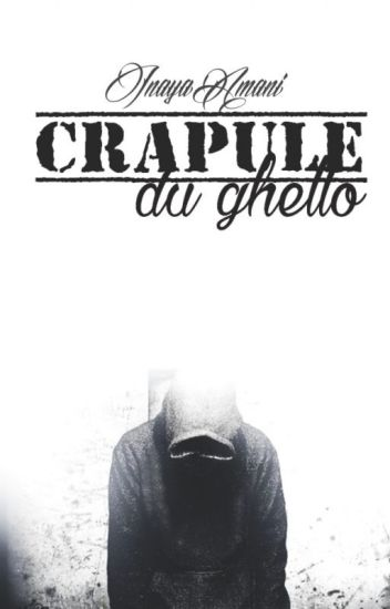 Crapule Du Ghetto