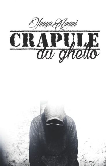 Crapule Du Ghetto