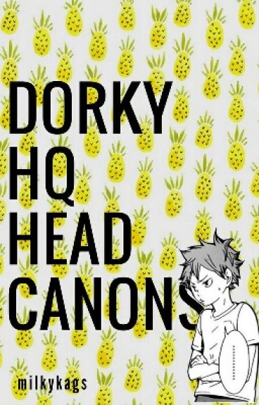 dorky haikyuu!! ➳ headcanons