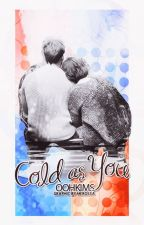 Cold As You | Chanbaek by oohkims