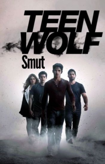Teen Wolf Smut!