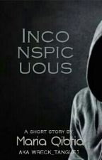 Inconspicuous [#Wattys2016] by wreck_tangle1